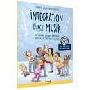 Integration durch Musik incl. CD