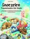 Ökotopia Buch - Snoezelen - Traumstunden für Kinder