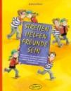 Ökotopia Buch - Streiten - Helfen - Freunde sein 20545