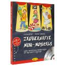 Zauberhafte Mini-Musicals (Buch inkl. CD)