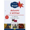 Advent und Winter (Ruckzuck kreativ)